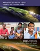 Social Workers ebook by Camden Flath