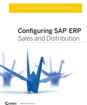 Configuring SAP ERP Sales and Distribution ebook by Kapil Sharma,Ashutosh Mutsaddi
