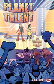 Planet Talent (Full Flight Adventure) ebook by David Orme