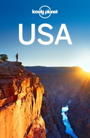 Lonely Planet USA ebook by Lonely Planet,Regis St Louis,Amy C Balfour,Sandra Bao,Sara Benson,Adam Karlin,Zora O'Neill,Becky Ohlsen,Kevin Raub,Brendan Sainsbury