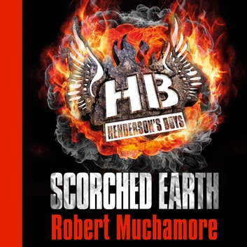 Scorched Earth - Book 7 audiobook by Robert Muchamore