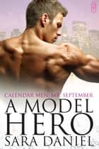 A Model Hero ebook by Sara Daniel
