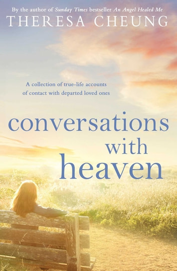 Conversations with Heaven ebook by Theresa Cheung