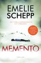 Memento ebook by Emelie Schepp, Corry van Bree