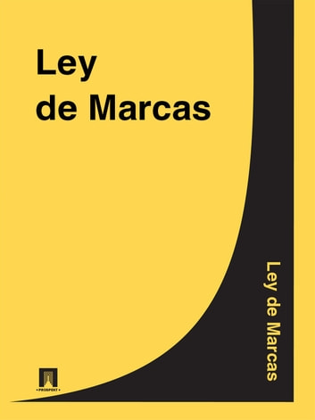 Ley de Marcas ebook by Espana