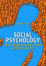 Social Psychology ebook by John D. DeLamater,Daniel J. Myers,Jessica L. Collett