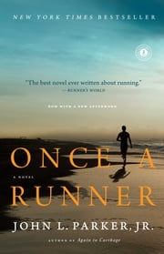 Once a Runner - A Novel ebook by Kobo.Web.Store.Products.Fields.ContributorFieldViewModel