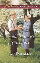 The Amish Nanny's Sweetheart ebook by Jan Drexler