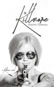 Killmore - Killmore, #1 ebook by Martha Sweeney