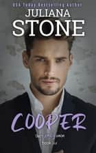 Cooper ebook by Juliana Stone