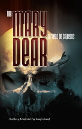 The Mary Dear - Redux ebook by Alfredo de Gallegos