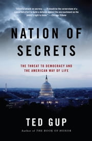 Nation of Secrets ebook by Ted Gup
