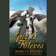 A Book of Spirits and Thieves audiobook by Morgan Rhodes