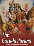 The Garuda Purana ebook by Ernest Wood, S.V. Subrahmanyam