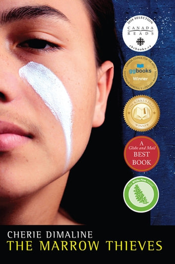 The Marrow Thieves ebook by Cherie Dimaline
