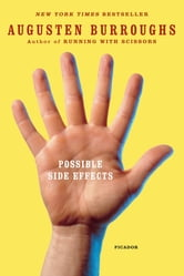 Possible Side Effects ebook by Augusten Burroughs