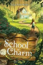 School of Charm ebook by Lisa Ann Scott