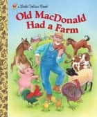 Old MacDonald Had a Farm ebook by Kathi Ember