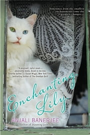 Enchanting Lily ebook by Anjali Banerjee