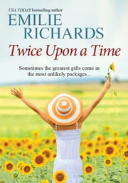 Twice Upon A Time ebook by Emilie Richards