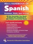 REA's Handbook of Spanish Grammar, Style and Writing ebook by Lana Craig