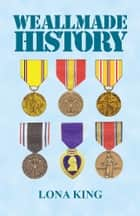WE ALL MADE HISTORY ebook by Lona King