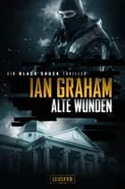 Black Shuck: Alte Wunden - Thriller ebook by Ian Graham, Andreas Schiffmann