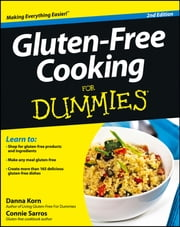 Gluten-Free Cooking For Dummies ebook by Danna Korn