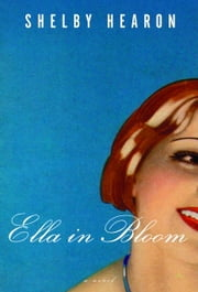 Ella in Bloom ebook by Shelby Hearon