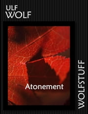 Atonement ebook by Ulf Wolf