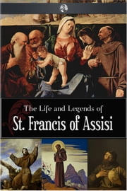 St. Francis of Assisi ebook by Father Candide Chalippe
