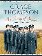 An Army of Smiles ebook by Grace Thompson
