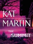 The Summit (Mills & Boon M&B) ebook by Kat Martin