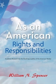 As an American Rights and Responsibilities
