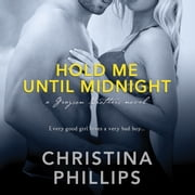 Hold Me Until Midnight audiobook by Christina Phillips