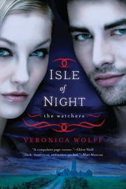 Isle of Night - The Watchers ebook by Veronica Wolff
