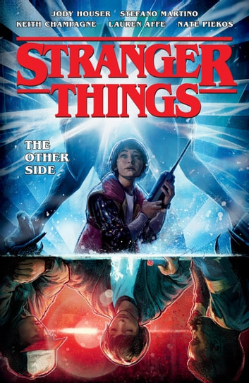 Stranger Things: The Other Side (Graphic Novel) ebook by Jody Houser