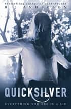 Quicksilver ebook by R J Anderson