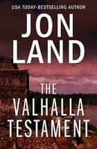 The Valhalla Testament ebook by