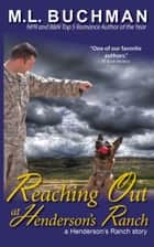 Reaching Out at Henderson's Ranch ebook by M. L. Buchman
