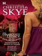Enchantment & Bridge of Dreams - Enchantment\Bridge of Dreams ebook by Christina Skye