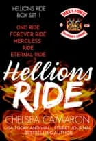 Hellions Ride Series Box Set - Hellions Motorcycle Club ebook by