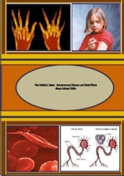 The Medical Series: Autoimmune Diseases and their Effects ebook by Alana Monet-Telfer