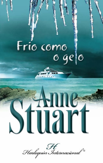 Frio como o gelo ebook by Anne Stuart