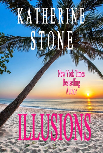Illusions ebook by Katherine Stone