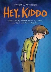 Hey, Kiddo ebook by Jarrett J. Krosoczka