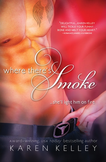 Where There's Smoke ebook by Karen Kelley