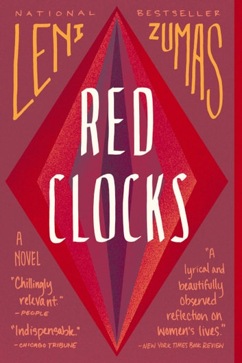 Red Clocks - A Novel ebook by Leni Zumas