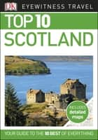 Top 10 Scotland ebook by DK Travel