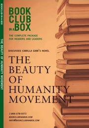 Bookclub-In-A-Box Discusses the Beauty of Humanity Movement, by Camilla Gibb: The Complete Package for Readers and Leaders ebook by Herbert, Marilyn